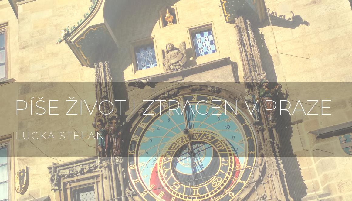 Píše život | Ztracen v Praze