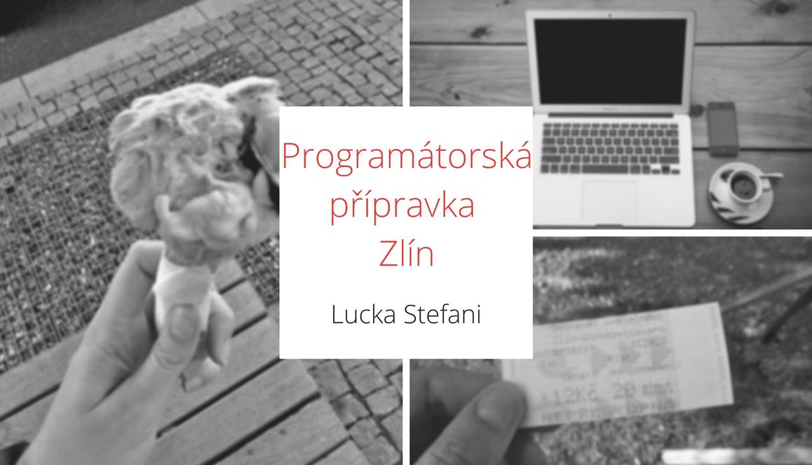 Letní programátorská přípravka | Zlín