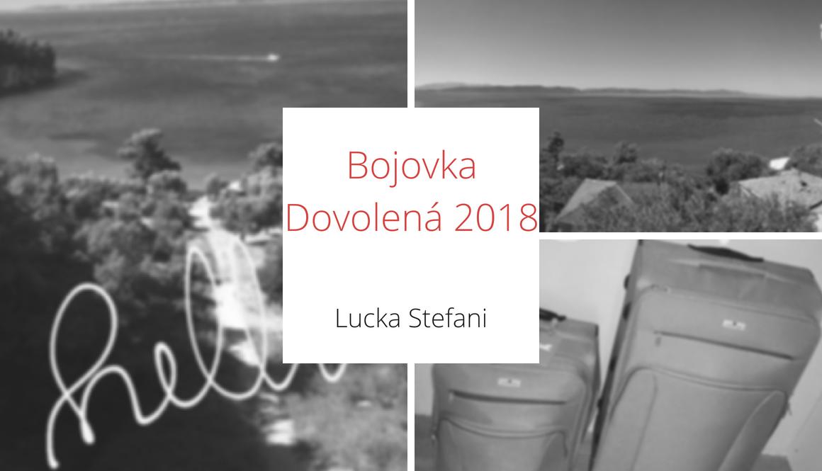 Bojovka | Dovolená 2018