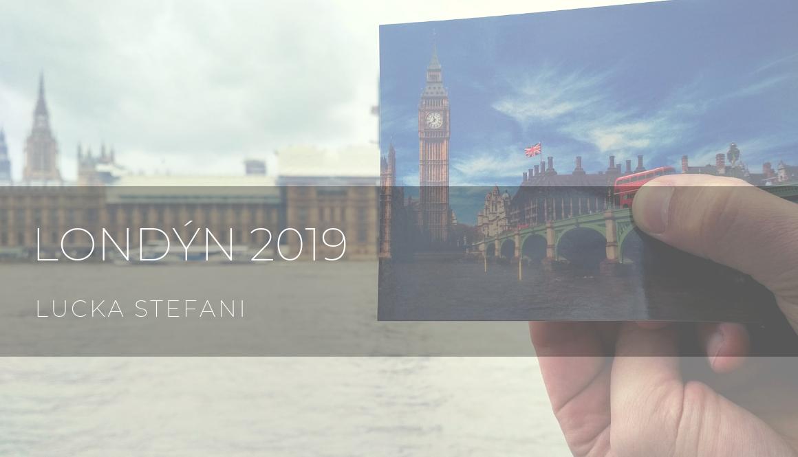 Londýn 2019 | část druhá