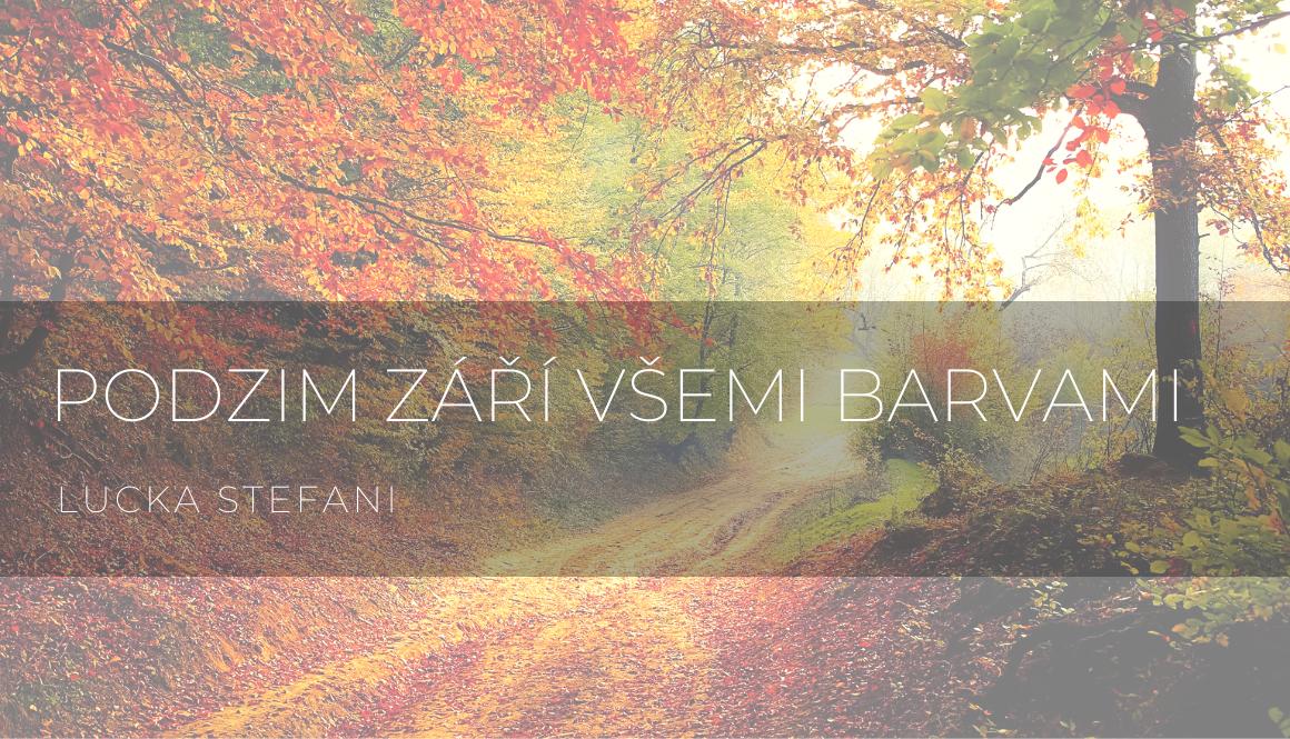 Podzim září všemi barvami