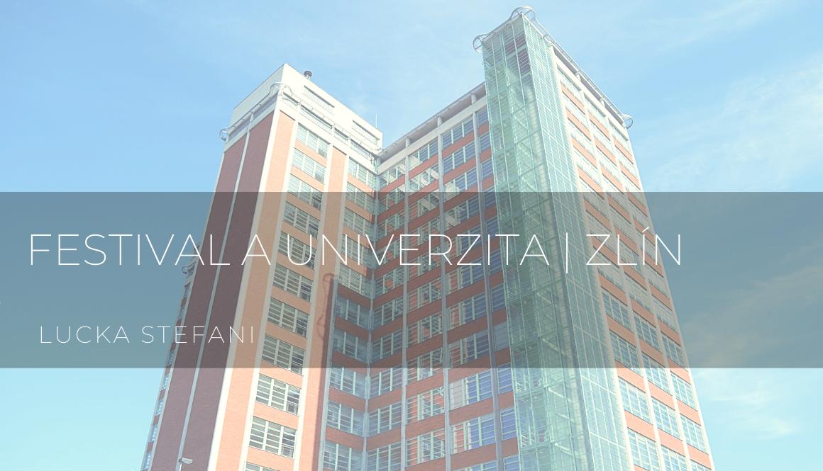 Festival a univerzita | Zlín